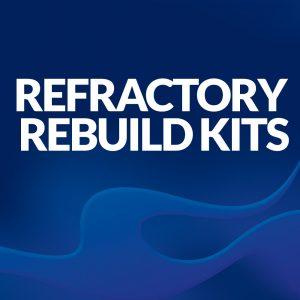 Refractory Rebuild Kits